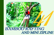 Bamboo Rafting and Mini Zipline
