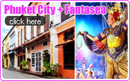 Phuket City Tour and Fantasea Show